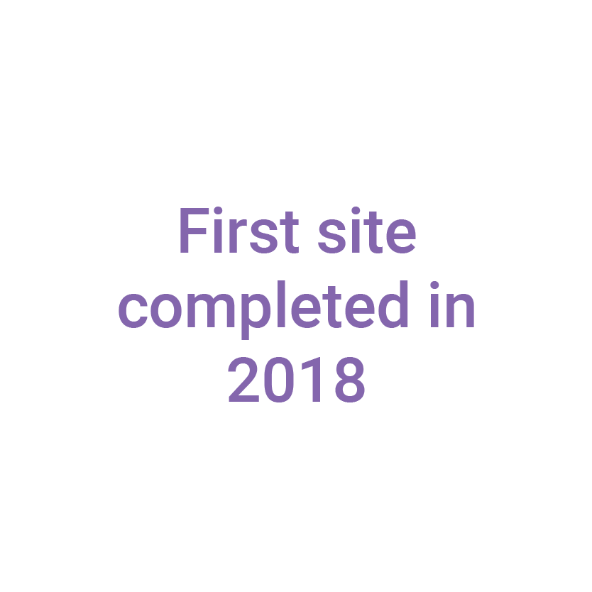 First site completed in 2018